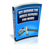 Do It Yourself Around The House Repairs For Moms e-book