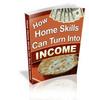 Thumbnail Turn  Home Skills Into Income