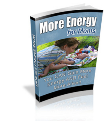 Product picture How Moms can Gain more Energy